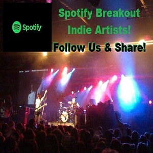 Spotify Breakout Indie Artists Playlist  Complete Band Marketing Google