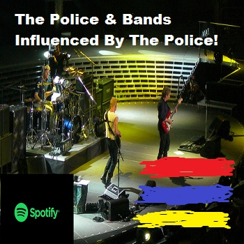 The Police Bands Influenced By The Police On Spotify Sting Andy Summers Stewart Copeland